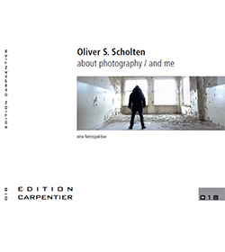 Oliver S. Scholten | about photography / and me